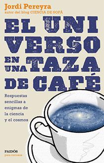 El Universo en una taza de café - Jordi Pereyra