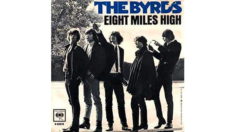 Eight Miles Hight – The Byrds