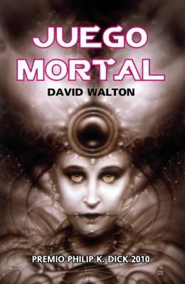 juego mortal 9788498007558 260x400 - Juego Mortal (Terminal Mind) - David Walton